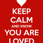 keep-calm-and-know-you-are-loved-3